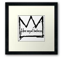 Her Royal Badness (1) Framed Print
