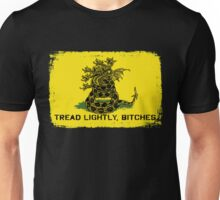 Tread Lightly Bitches Unisex T-Shirt