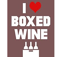 I Love Boxed Wine Photographic Print