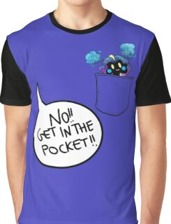 Get in the pocket!! (vr. 2) Graphic T-Shirt