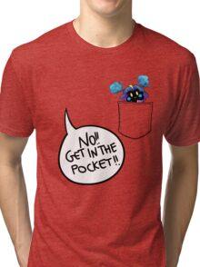 Get in the pocket!! (vr. 2) Tri-blend T-Shirt