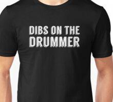 Dibs on the Drummer - White - Font 1 Unisex T-Shirt