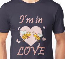I'm In love - Bee Love Unisex T-Shirt