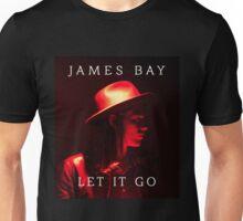 James Bay - Let It Go Unisex T-Shirt