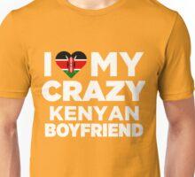 I Love My Crazy Kenyan Boyfriend Cute Kenya Native T-Shirt Unisex T-Shirt