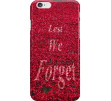 Poppies at The Tower of London - Lest we forget iPhone Case/Skin