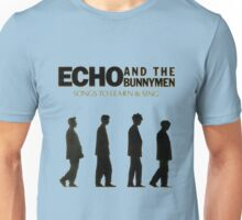 Songs to Learn & Sing by Echo & the Bunnymen Unisex T-Shirt