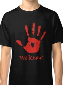 We Know - Dark Brotherhood Classic T-Shirt