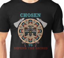 Chosen to stand with standing rock and protect the water nodapl Unisex T-Shirt