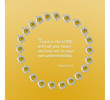 Trust in the Lord Daisy Ring Photographic Print