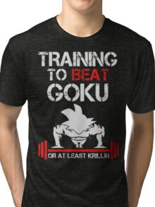 Training to Beat Goku (Only Last 12 Hours Left) Tri-blend T-Shirt