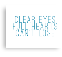 clear eyes, full hearts, can't lose (1) Metal Print