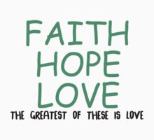 Faith, hope, love Baby Tee