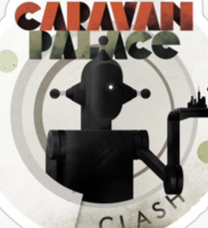 Caravan Palace Clash Sticker Sticker