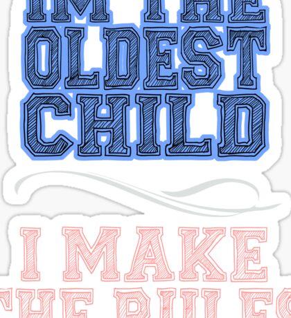 I'm The Oldest Child Sticker