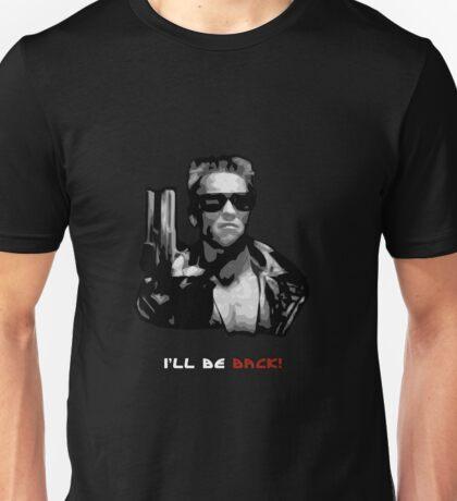 Terminator - Design 3 - I'll Be Back Unisex T-Shirt