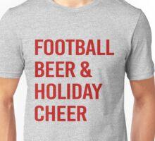 FOOTBALL BEER AND HOLIDAY CHEER T-SHIRT Unisex T-Shirt