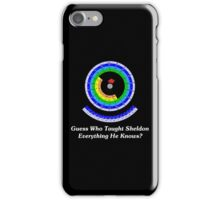 Guess Who Taught Sheldon Everything He Knows?  iPhone Case/Skin
