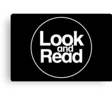 Look and Read (just the logo) Canvas Print