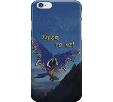 Valor To Me! iPhone Case/Skin