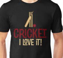 Cricket - I Love It T Shirt Unisex T-Shirt