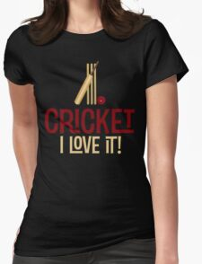 Cricket - I Love It T Shirt Womens Fitted T-Shirt
