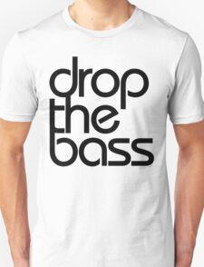 Drop The Bass (black) T-Shirt