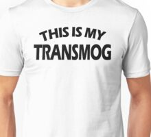 This Is My Transmog (Black Text) Unisex T-Shirt