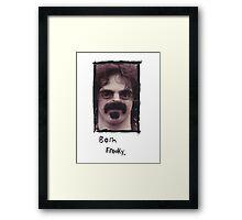 Born Freaky Framed Print