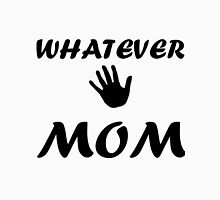 WHATEVER MOM Womens Fitted T-Shirt