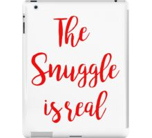 the snuggle is real | Christmas iPad Case/Skin