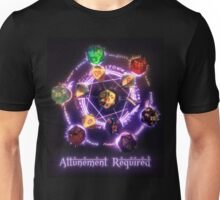 Attunement required Unisex T-Shirt