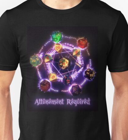 Attunement required Unisex T-Shirt