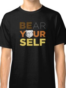 ROBUST Bear yourself colors Classic T-Shirt