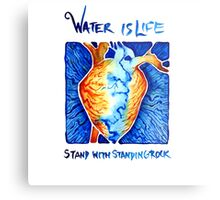 Water is Life Stand with Standing Rock Metal Print