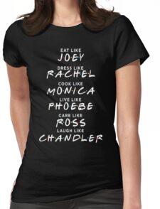 Friends - Eat like joey tshirt Womens Fitted T-Shirt