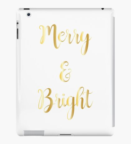 Merry and Bright : Holiday Christmas Design Print : Gold on White iPad Case/Skin