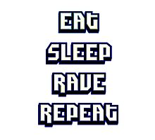 Eat Sleep Rave Repeat - Electric Blue Photographic Print