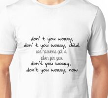 Don't Worry Unisex T-Shirt