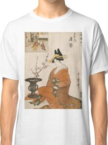 Kitagawa Utamaro - The Courtesan Karakoto Of The Chojiya Seated By An Arrangement Of Plum Flowers. Woman portrait: sensual geisha, female style, pretty women, femine,  eastern, beautiful dress, silk Classic T-Shirt