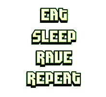 Eat Sleep Rave Repeat - Neon Green Photographic Print