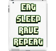 Eat Sleep Rave Repeat - Neon Green iPad Case/Skin