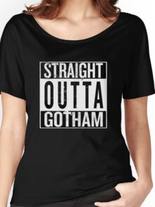 Straight Outta Gotham Women's Relaxed Fit T-Shirt