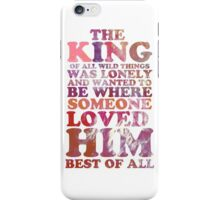 Where The Wild Things Are Quote 1 iPhone Case/Skin