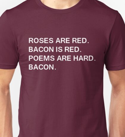 Funny Bacon Poem Unisex T-Shirt