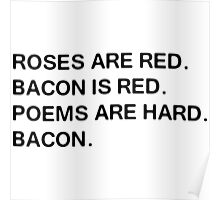 Funny Bacon Poem Poster
