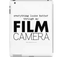 """Everything looks better through my film camera"" iPad Case/Skin"