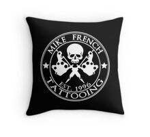 Mike French Tattooing  Throw Pillow