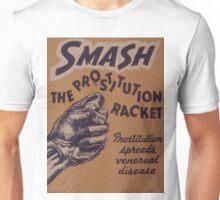Vintage poster - Smash the prostitution racket Unisex T-Shirt