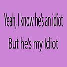 Idiot  by Rob Hawkins